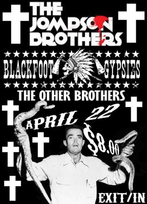 The Jompson Brothers w/ Blackfoot Gypsies, and The Other Brothers at the Exit/In, Nasville, TN Tonight